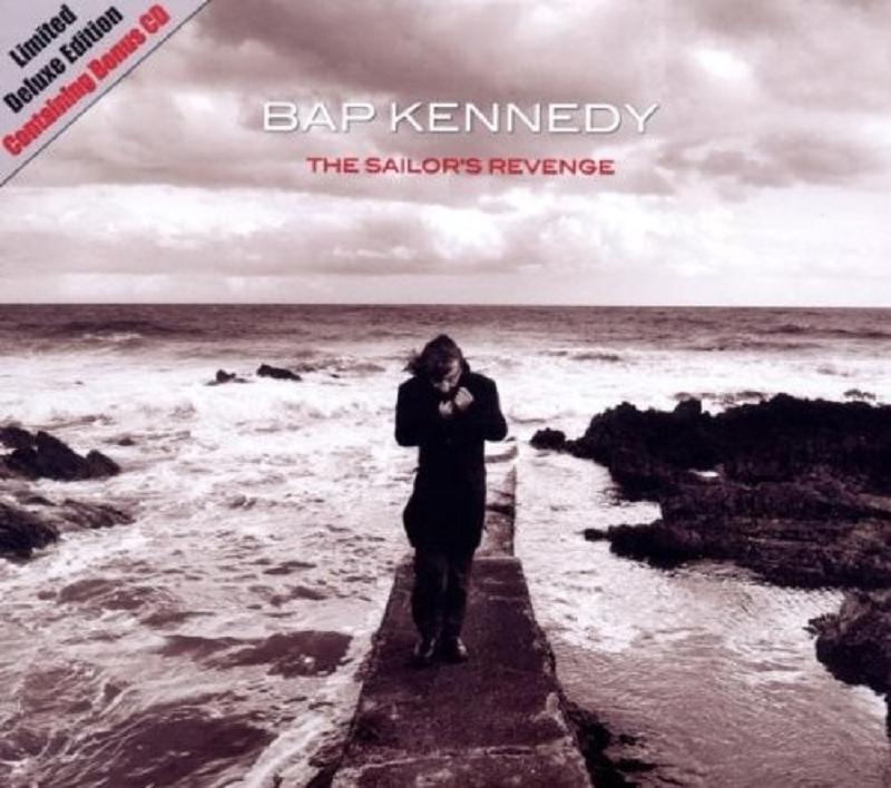 BAP KENNEDY - THE SAILOR'S REVENGE (DELUXE EDITION) 2 CD NEU